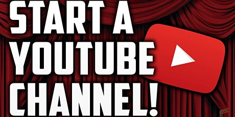 Starting a YouTube Channel tickets