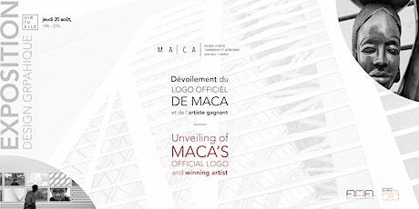MACA - Dévoilement du logo officiel - Unveiling of Official Logo billets