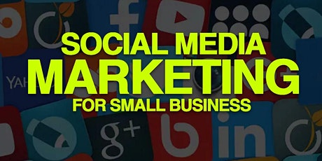 Social Media for Small Business tickets