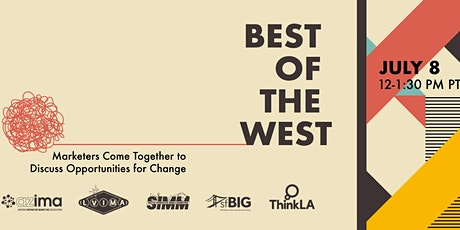 BEST OF THE WEST - REGIONAL BRANDS AND AGENCIES GATHER tickets