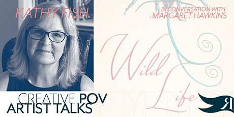 Creative POV Artist Talks: Kathy Fish in conversation with Margaret Hawkins tickets