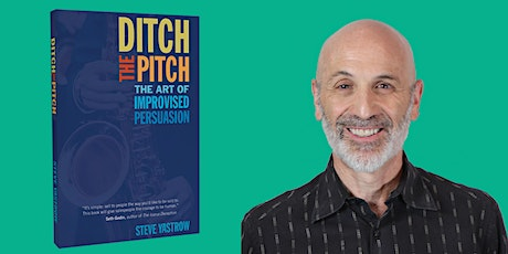 Workshop Series – Ditch the Pitch with Steve Yastrow tickets