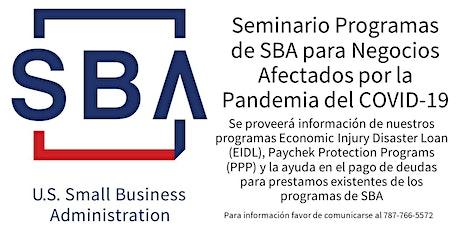 Programas de la SBA para Negocios Afectados por la Pandemia del COVID-19 tickets