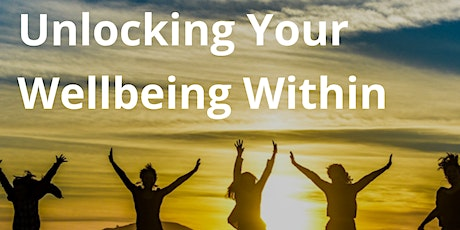 Unlocking Your Wellbeing Within tickets