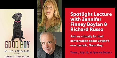 "Jennifer Finney Boylan discusses her book ""Good Boy"" with Richard Russo tickets"