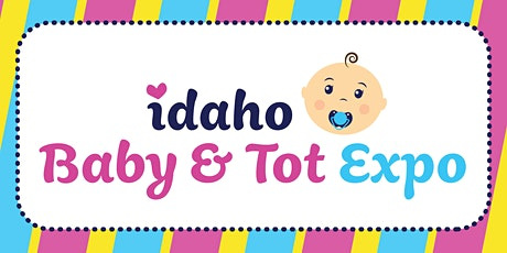 Idaho Baby & Tot Expo tickets