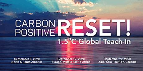 Region 1: CarbonPositive RESET! 1.5C Global Teach-In tickets