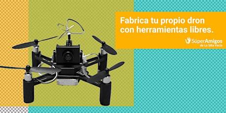 Fabrica tu propio dron con herramientas libres entradas