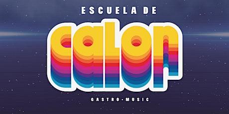 Escuela de Calor | Gastro-Music | IPOP y RADIO 80 entradas