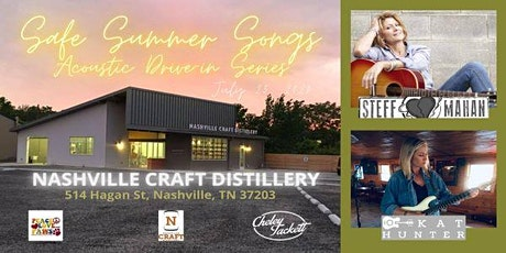 Safe Summer Songs Acoustic Drive In Series w/ Steff Mahan & Kat Hunter tickets
