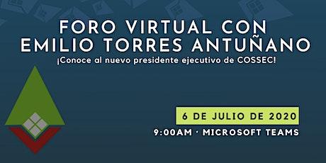 Foro Virtual con Emilio Torres Antuñano entradas
