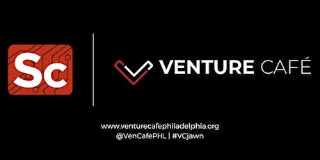 Venture Cafe Philadelphia| Napkin Sketch to 100 Machines in 45 Days tickets