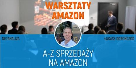 Warsztaty/Szkolenie ONLINE | A-Z sprzedaży na Amazon - Łukasz Koronczok tickets