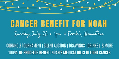 Cancer Benefit for Noah tickets