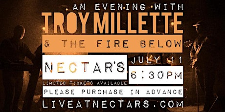 Troy Millette & The Fire Below - 6:30pm Show tickets