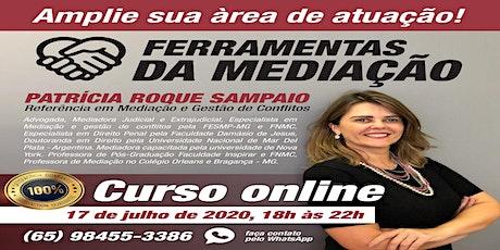 CURSO ONLINE FERRAMENTAS DA MEDIAÇÃO ingressos