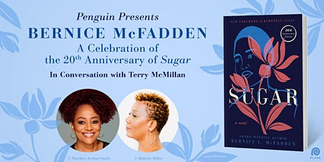 Bernice McFadden and Terry McMillan in Conversation about SUGAR tickets