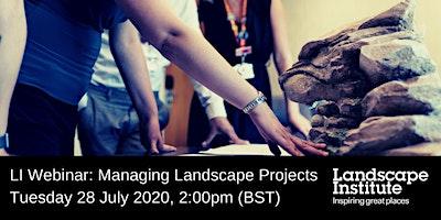 LI Webinar: Managing Landscape Projects