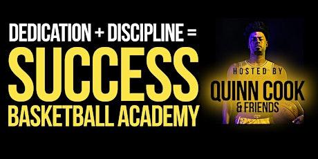 Dedication + Discipline = Success Basketball Academy Series 2 tickets