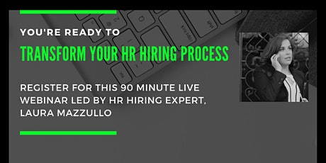 Ready to Transform your HR Hiring Process? tickets