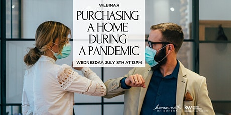 Purchasing a Home During a Pandemic tickets