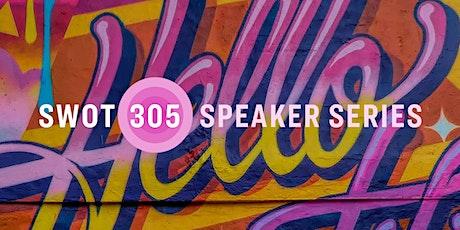 SWOT305 Speaker Series #5: Bruce Turkel tickets
