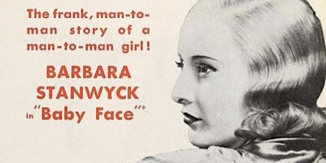 New Plaza Cinema Classic Talk Back Series - Baby Face (1933) tickets