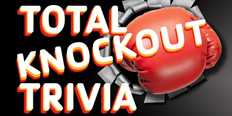 Total Knockout Trivia 2020 tickets