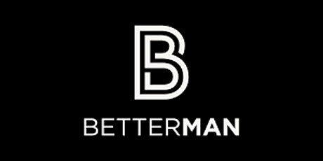Better Man tickets