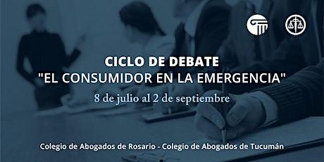 Ciclo de Debate: El consumidor en la emergencia billets