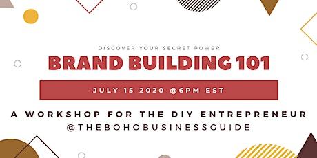 Brand Building 101 for Entrepreneurs tickets