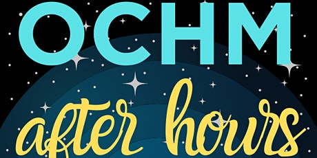 OCHM After Hours: Game Night (ONLINE) tickets