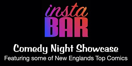 Insta Bar Comedy Showcase tickets