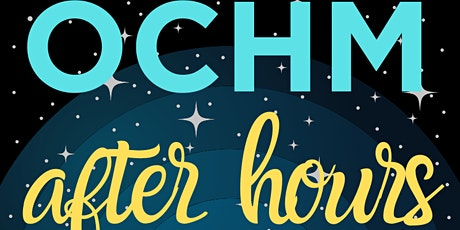 OCHM After Hours: Movie Night tickets