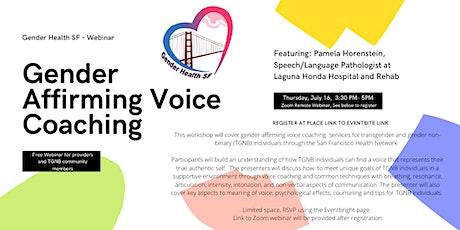 Gender Affirming Voice Coaching Webinar tickets