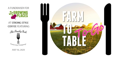 Farm to Table to-Go, featuring Finicky Fork Catering Company tickets