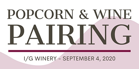 Popcorn and Wine Pairing tickets