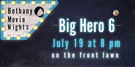 Bethany Church Movie Night, Big Hero 6 tickets