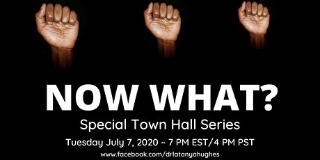 Special Town Hall: NOW WHAT? tickets