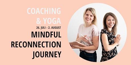 MINDFUL RECONNECTION JOURNEY - der Coaching und Yoga Kurs Tickets