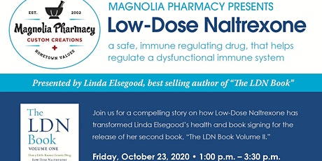 Magnolia Pharmacy Low Dose Naltrexone event with author Linda Elsegood tickets