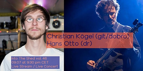 Into The Shed vol. 46 feat. Christian Kögel and Hans Otto tickets