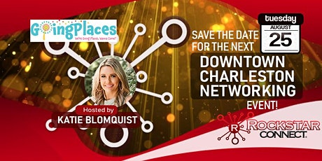 Free Downtown Charleston Rockstar Connect Networking Event (August, SC) tickets