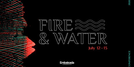 FIRE & WATER CONFERENCE ingressos