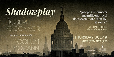 SHADOWPLAY LAUNCH PARTY: Joseph O'Connor in conversation with Colum McCann tickets
