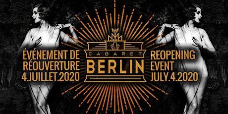 Cabaret Berlin Re-Opening Event billets