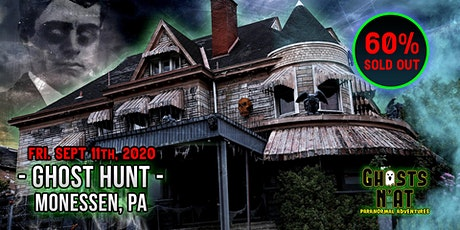 Ghost Hunt at Castle Blood | Monessen, PA |Friday  September 11th 2020 tickets
