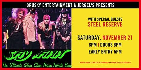 Say Ahh (A Tribute to Poison) with Steel Reserve tickets
