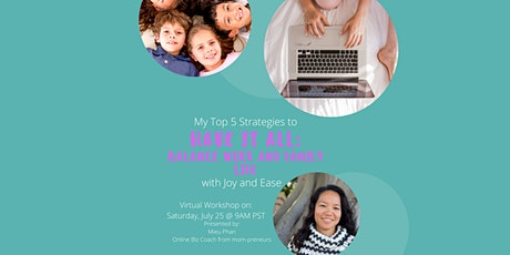 My Top 5 Strategies to Have It All: Balance Work and Family Life Tickets
