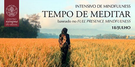 Intensivo de Mindfulness • Plena Presença ingressos